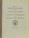 Report of the College for Men of the University of San Diego to the Committee on Accreditation of the Western College Association by University of San Diego. College for Men