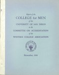 Report of the College for Men of the University of San Diego to the Committee on Accreditation of the Western College Association - November 1960