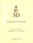 Accreditation Report for Secondary Credential Program submitted to the Department of Education State of California by the College for Men University of San Diego - December 1968