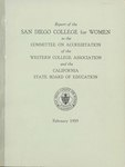 Report of the San Diego College for Women to the Committee on Accreditation of the Western College Association and the California State Board of Education - February 1959 by San Diego College for Women