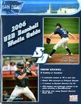University of San Diego Baseball Media Guide 2006 by University of San Diego Athletics Department