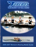 University of San Diego Women's Rowing Media Guide 2006-2007 by University of San Diego Athletics Department