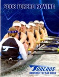 University of San Diego Women's Rowing Media Guide 2008 by University of San Diego Athletics Department