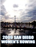 University of San Diego Women's Rowing Media Guide 2009 by University of San Diego Athletics Department