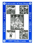 University of San Diego Men's Soccer Media Guide 1997 by University of San Diego Athletics Department