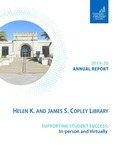 Copley Library Annual Report 2019-2020 by Helen K. and James S. Copley Library, University of San Diego