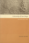 University of San Diego Bulletin 1967-1968 College for Men by University of San Diego. College for Men