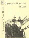 Bulletin of the University of San Diego Graduate Division 1991-1993