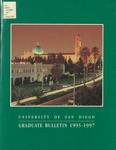 Bulletin of the University of San Diego Graduate Division 1995-1997 by University of San Diego