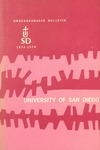 Undergraduate Bulletin of the University of San Diego 1973-1974 by University of San Diego
