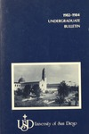 Undergraduate Bulletin of the University of San Diego 1982-1984 by University of San Diego