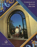 Undergraduate Bulletin of the University of San Diego 1994-1996 by University of San Diego