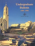 Undergraduate Bulletin of the University of San Diego 1996-1998 by University of San Diego