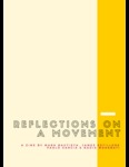 Reflections on a Movement by Mark Bautista, James Estillore, Paolo Garcia, and Nadia Mohebati
