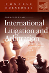 Principles of international litigation and arbitration by Ralph H. Folsom