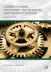Understanding negotiable instruments and payment systems by William H. Lawrence