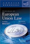 Principles of European Union law: including BREXIT by Ralph H. Folsom