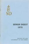 Woolsack Senior Digest, 1970 by University of San Diego School of Law