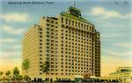 Shamrock Hotel - Houston, Texas