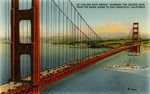 Golden Gate Bridge, Spanning the Golden Gate, From the Marin Shore to San Francisco, California [front]