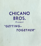 "Chicano Brothers Car Club: Invitation (cover) to a dance (""Getting Together"") hosted by the Chicano Brothers Car Club"