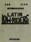 Latin Lowriders Car Club: Invitation (cover) to a dance in Tijuana hosted by the Latin Lowriders