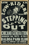 "Latin Lowriders Car Club: Poster advertising a dance (""Stepping Out"") at the Balboa Park Club featuring Chicano Generation"