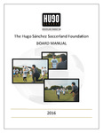 The Hugo Sanchez Soccerland Foundation Board Manual by The Hugo Sanchez Soccerland Foundation