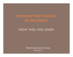 Epiphany Prep School of San Diego Board Governance Training Presentation
