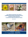 2019 Collaborative Species and Habitat Conservation Efforts in San Diego County: A Systematic Needs Assessment to Guide the San Diego End Extinction Initiative by Tessa Tinkler, Michelle Ahearne, and Mary Jo Schumann