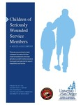 2013 Study on Children of Seriously Wounded Service Members by Mary Jo Schumann, Erika Nash Cameron, Laura Deitrick, George Reed, and Dezaree Doroliat