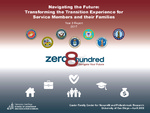 2018 Navigating the Future: Transforming the Transition Experience for Service Members and their Families by Kim D. Hunt, Mary Jo Schumann, and Aya Tore