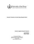 2006 Executive Transition in the San Diego Nonprofit Sector Executive Summary by Laura Deitrick and Paige Creager