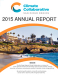 2015 San Diego Regional Climate Collaborative Annual Report by San Diego Regional Climate Collaborative