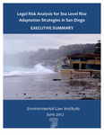 Legal Risk Analysis for Sea Level Rise Adaption Strategies in San Diego by San Diego Regional Climate Collaborative and Environmental Law Institute