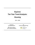 Equinox Ten Year Trend Analysis: Housing by Michelle Jones and Christopher Holguin
