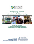 2017 Food, Friendship, and Health: Working Together to Serve Seniors in North County San Diego by Michelle Ahearne, Meghan Kelly, and Mary Jo Schumann