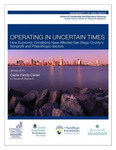 Operating in Uncertain Times: How Economic Conditions Have Affected San Diego County's Nonprofit and Philanthropic Sectors by Laura Deitrick, Lindsey McDougle, and Taylor Peyton Roberts