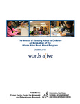 2017 The Impact of Reading Aloud to Children: An Evaluation of the Words Alive Read Aloud Program by Caster Family Center for Nonprofit and Philanthropic Research, University of San Diego