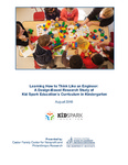 2018 Learning How to Think Like an Engineer: A Design-Based Research Study of Kid Spark Education's Curriculum in Kindergarten