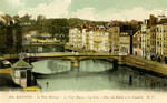 Bayonne - Le Pont Marengo - Le Pont Mayou - La Nive - Place du Reduit et la Citadelle