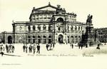 Dresden – Königl. Hoftheater mis König Johann-Denkmal