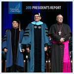 USD President's Report 2015 by University of San Diego